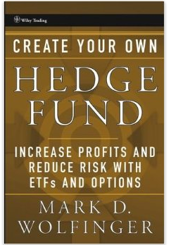 Create Your Own Hedge Fund: Increase Profits and Reduce Risks with ETFs and Options Review